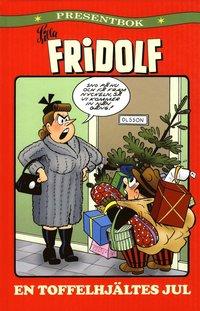 bokomslag Lilla Fridolf : en toffelhjältes jul