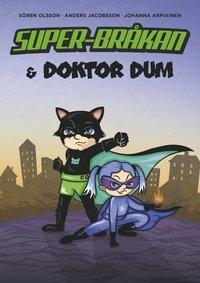 bokomslag Super-Bråkan & Doktor Dum