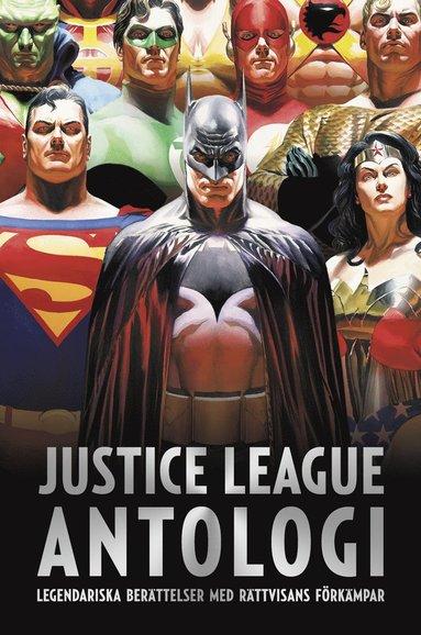 bokomslag Justice League antologi : världens främsta superhjälteteam