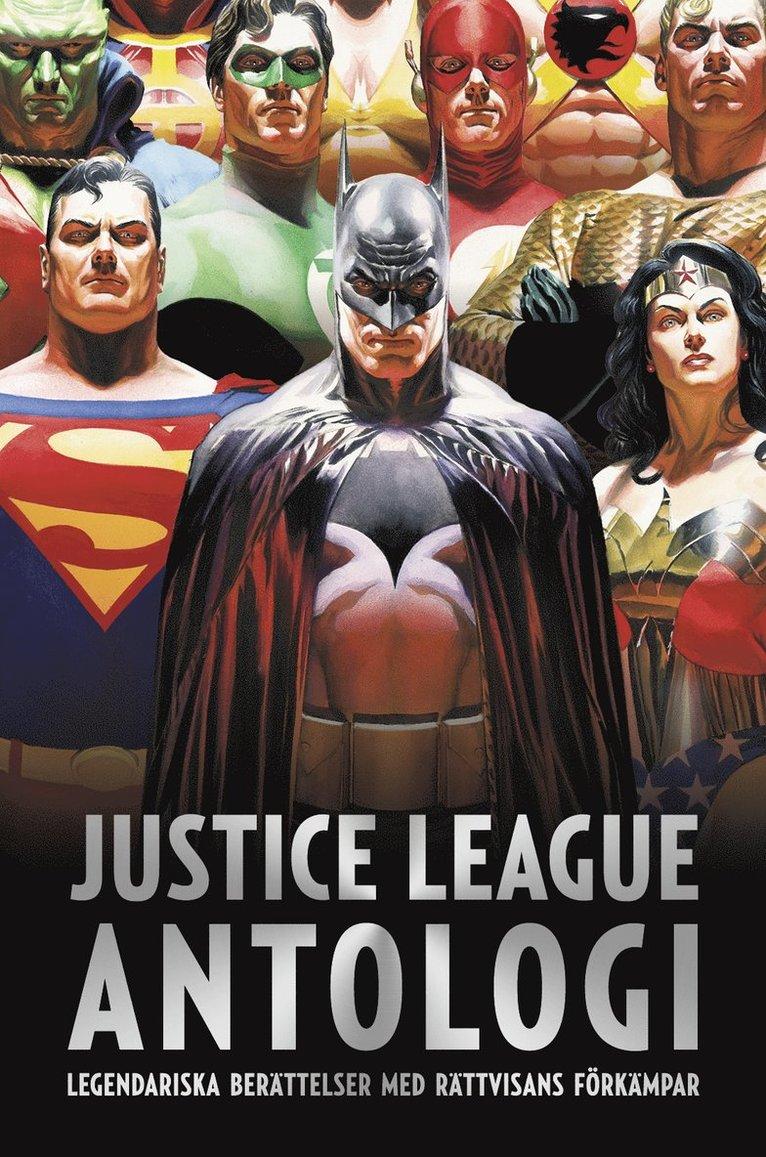 Justice League antologi : världens främsta superhjälteteam 1