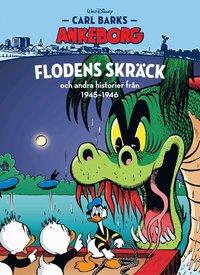 bokomslag Carl Barks Ankeborg. Flodens skräck och andra historier från 1945-1946