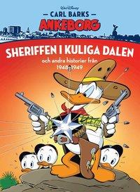 bokomslag Carl Barks Ankeborg. Sheriffen i kuliga dalen och andra historier från 1948-1949