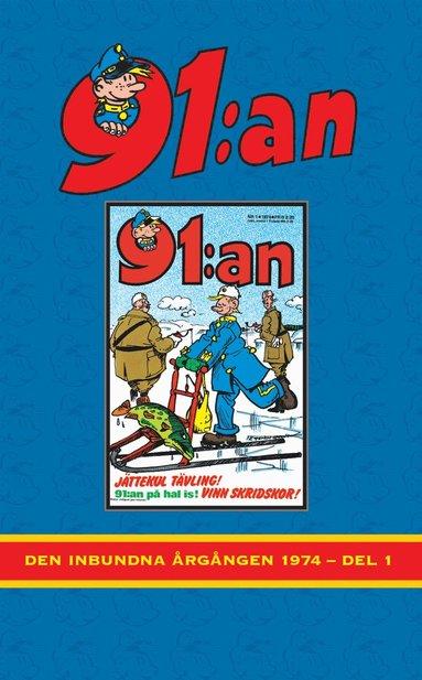 bokomslag 91:an. Den inbundna årgången 1974, Del 1
