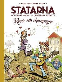 bokomslag Statarna och deras (inte fullt så) underbara äventyr