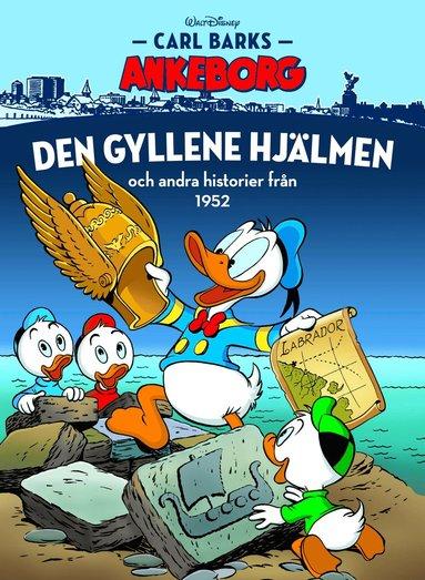 bokomslag Den gyllene hjälmen och andra historier från 1952
