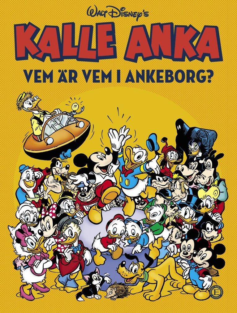 Kalle Anka : vem är vem i Ankeborg? 1