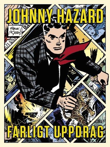 bokomslag Johnny Hazard : farligt uppdrag