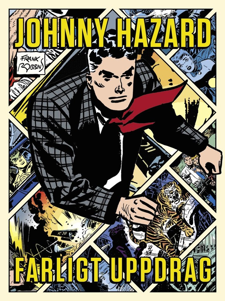 Johnny Hazard : farligt uppdrag 1