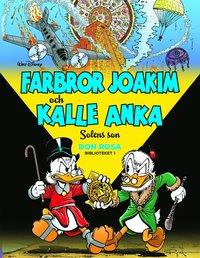 bokomslag Farbror Joakim och Kalle Anka. Solens son