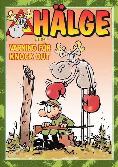 bokomslag Hälge. Varning för knock out!