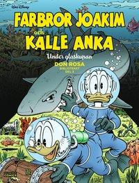 bokomslag Farbror Joakim och Kalle Anka. Under glaskupan