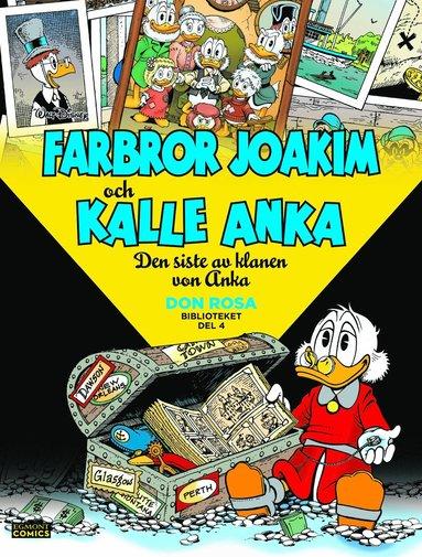 bokomslag Farbror Joakim och Kalle Anka. Den siste av klanen von Anka