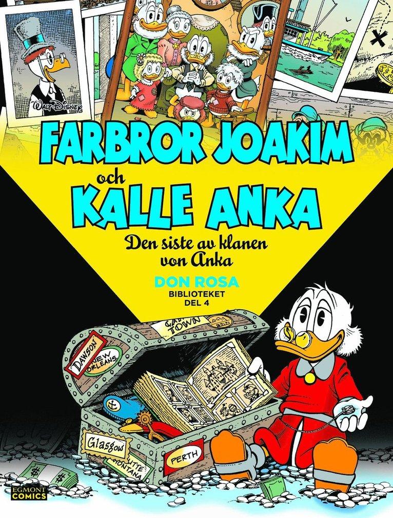 Farbror Joakim och Kalle Anka. Den siste av klanen von Anka 1