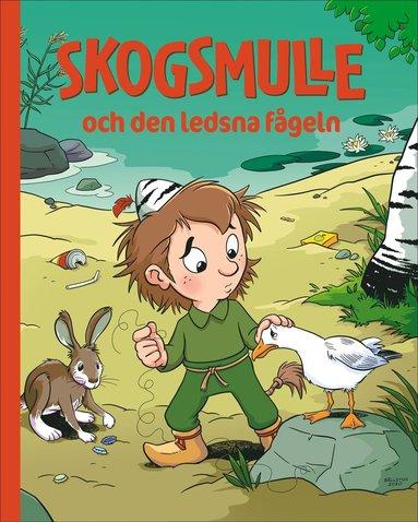 bokomslag Skogsmulle och den ledsna fågeln