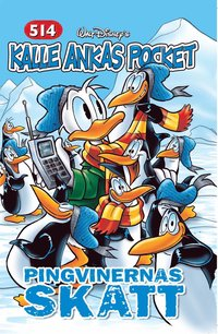 bokomslag Kalle Ankas Pocket 514: Pingvinernas skatt