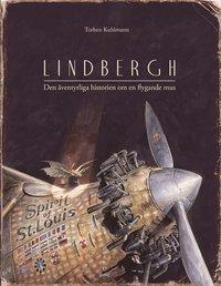 bokomslag Lindbergh : en äventyrlig berättelse om en flygande mus