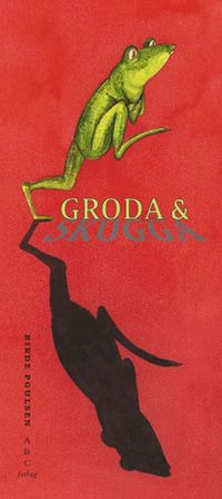 bokomslag Groda & Skugga