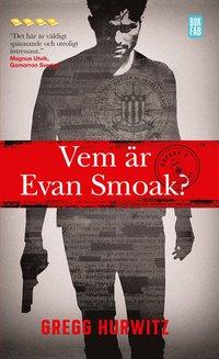 bokomslag Vem är Evan Smoak?