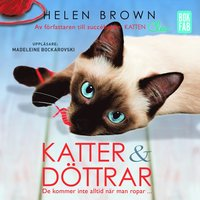 bokomslag Katter och döttrar : de kommer inte alltid när man ropar