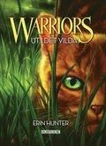 bokomslag Warriors. Ut i det vilda