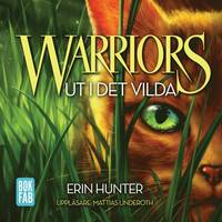 bokomslag Warriors 1. Ut i det vilda
