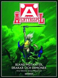 bokomslag Äventyrsspel : bland mutanter, drakar och demoner