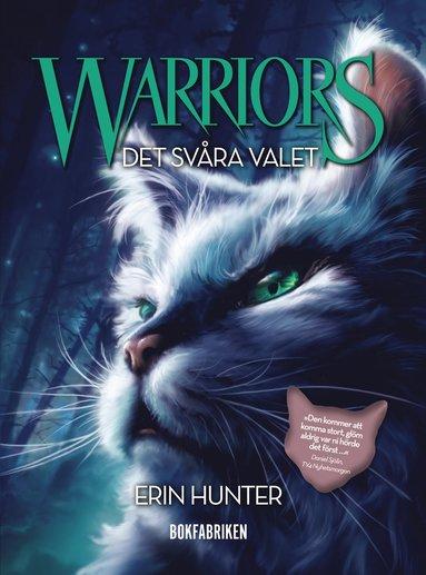bokomslag Warriors 1. Det svåra valet