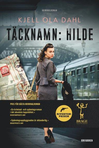 bokomslag Täcknamn : Hilde