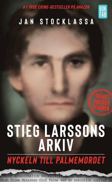 bokomslag Stieg Larssons arkiv