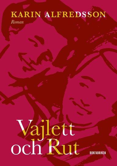 bokomslag Vajlett och Rut