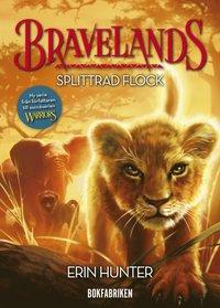 bokomslag Bravelands: Splittrad flock