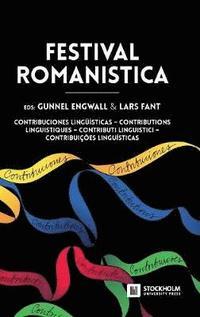 bokomslag Festival Romanistica: Contribuciones Lingu Isticas - Contributions Linguistiques - Contributi Linguistici - Contribuicoes Linguisticas.