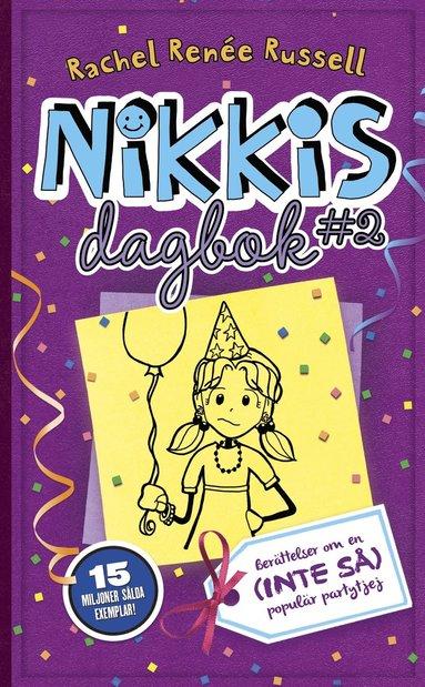 bokomslag Nikkis dagbok #2 : berättelser om en (inte så) populär partytjej