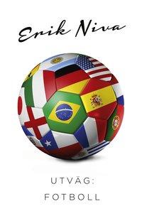 bokomslag Utväg : fotboll
