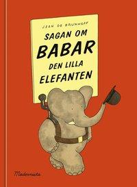 bokomslag Sagan om Babar, den lilla elefanten