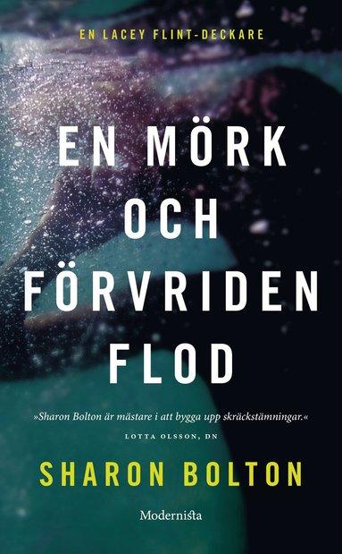 bokomslag En mörk och förvriden flod
