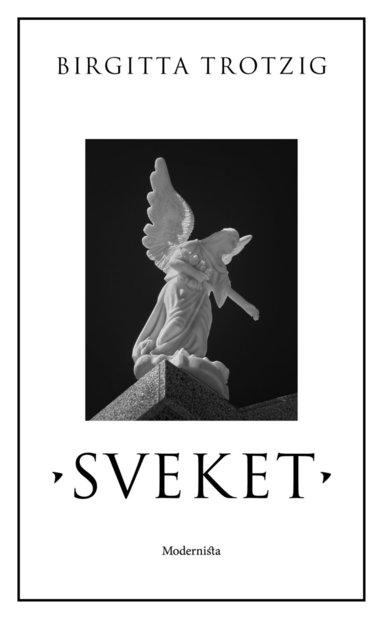 bokomslag Sveket : en berättelse