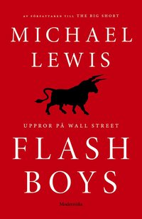 Flash Boys : Uppror på Wall Street