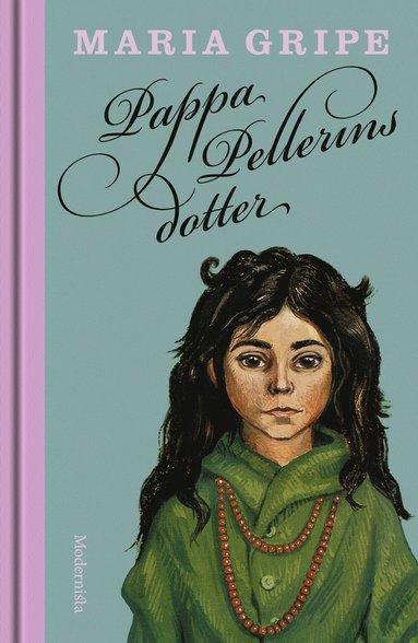 bokomslag Pappa Pellerins dotter