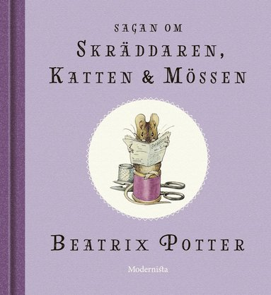 bokomslag Sagan om skräddaren, katten och mössen