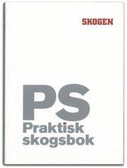 bokomslag PS : praktisk Skogsbok
