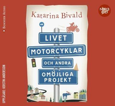 bokomslag Livet, motorcyklar och andra omöjliga projekt