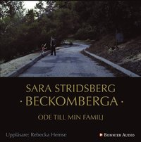 bokomslag Beckomberga : ode till min familj