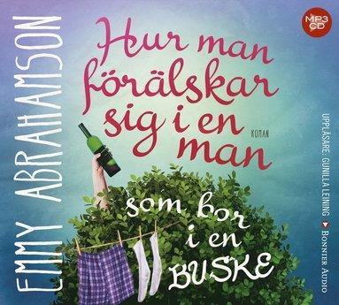 bokomslag Hur man förälskar sig i en man som bor i en buske