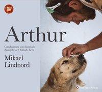 bokomslag Arthur : gatuhunden som lämnade djungeln och hittade hem