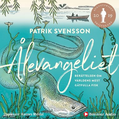 bokomslag Ålevangeliet : berättelsen om världens mest gåtfulla fisk