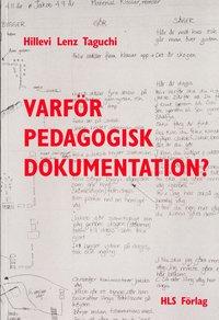 bokomslag Varför pedagogisk dokumentation?