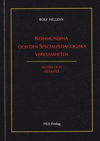 bokomslag Kommunerna och den specialpedagogiska verksamheten