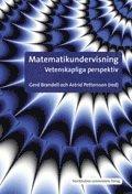 bokomslag Matematikundervisning : vetenskapliga perspektiv