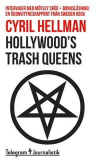 bokomslag Hollywood's trash queens - Intervjuer med Mötley Crüe